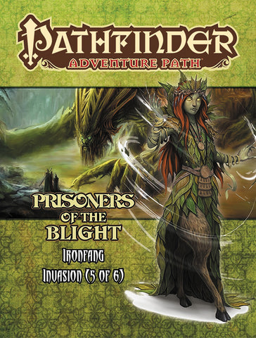 Pathfinder RPG: Adventure Path - Ironfang Invasion Part 5 - Prisoners of the Blight