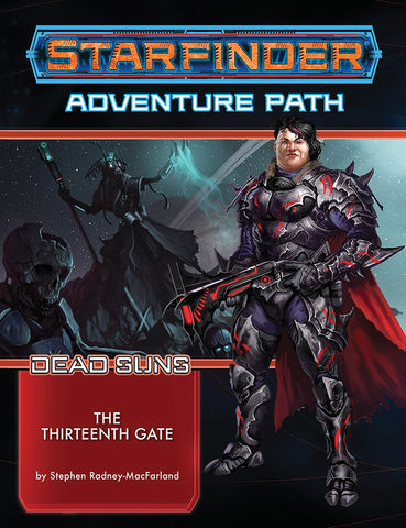 Starfinder RPG: Adventure Path - Dead Suns Part 5 - The Thirteenth Gate