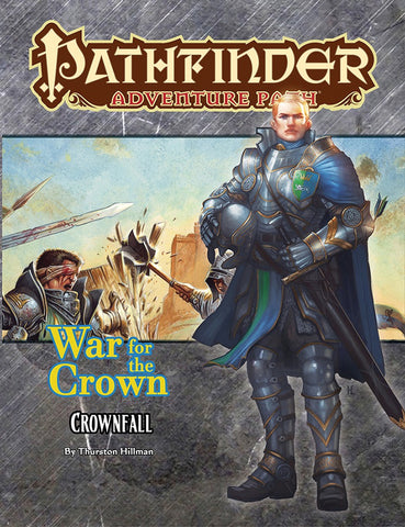Pathfinder RPG: Adventure Path - War for the Crown Part 1 - Crownfall