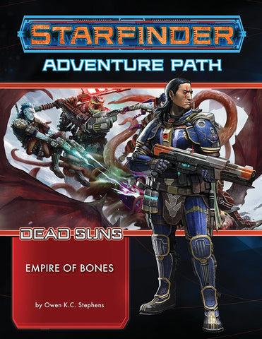 Starfinder RPG: Adventure Path - Dead Suns Part 6 - Empire of Bones