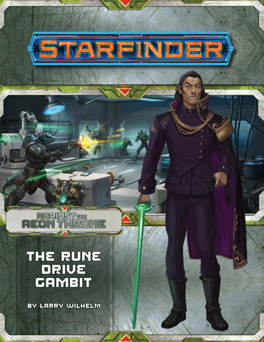 Starfinder RPG: Adventure Path - Against the Aeon Throne Part 3 - The Rune Drive Gambit