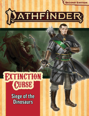 Pathfinder RPG: Adventure Path - Extinction Curse Part 4 - Siege of the Dinosaurs (P2)