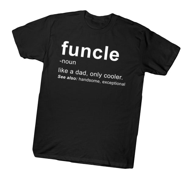 Funcle Shirt, Fun uncle shirt, funny gift for brother, funny uncle shirt, funny uncle gift, gift for him