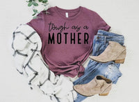 Tough mother Shirt