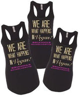 We are what happens in Vegas tanks| Bachelorette tanks| girls trip shirts| bachelorette shirts| vegas bachelorette shirts| bridesmaid shirt