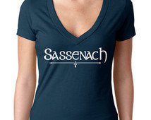 Sassenach shirt, Outlander fan shirt, outlander sassenach shirt, outlander fan gift, gift for her, christmas gift, jamie frazier, Sassenach