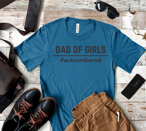 Girl dad, dad of girls, outnumbered dad, girl dad shirt, daddy and me, Dad shirt, gift for dad, christmas gift, gift for him, shirt for dad