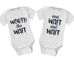 worth the wait baby shirt| IVF shirt| Infertility shirt| IVF twins gift| miracle babies| ivf transfer day shirt| infertility twins shirts