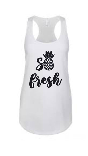 So Fresh, vacation shirt, fresh pineapple shirt, ivf fresh shirt, fun summer shirt, pineapple tank top, cute shirt, pineapple shirt,