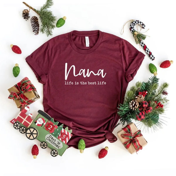 Nana life is the best life shirt, gift for nana, nana shirt, gift for gigi, gigi shirt, grandma, gift for grandma, grandma gift, gift for grandma, grandma shirt, nana shirt,