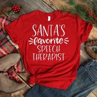 Santas favorite therapist shirt, speech therapist shirt,  best teacher gift, gift for her, gift for teacher, teachers gift, Christmas gift for speech therapist, fun teacher gift