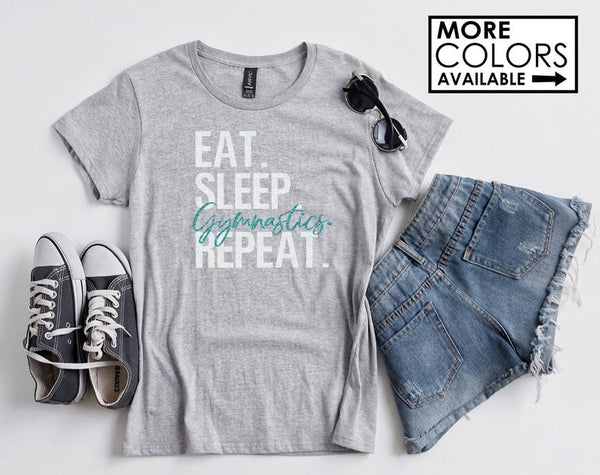 Eat sleep Gymnastics repeat shirt