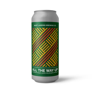 All The Way Up: Sour Ale Brewed with Mango, Passion Fruit, Pineapple & Lactose - 4.8% ABV