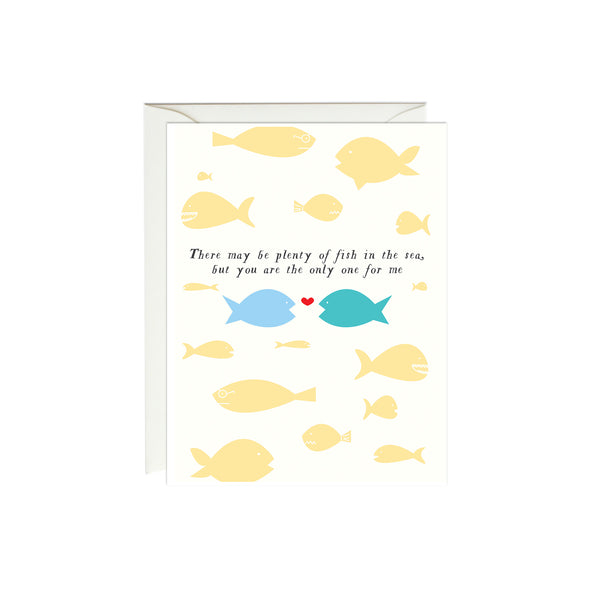 You are the Only One for Me Fish Card