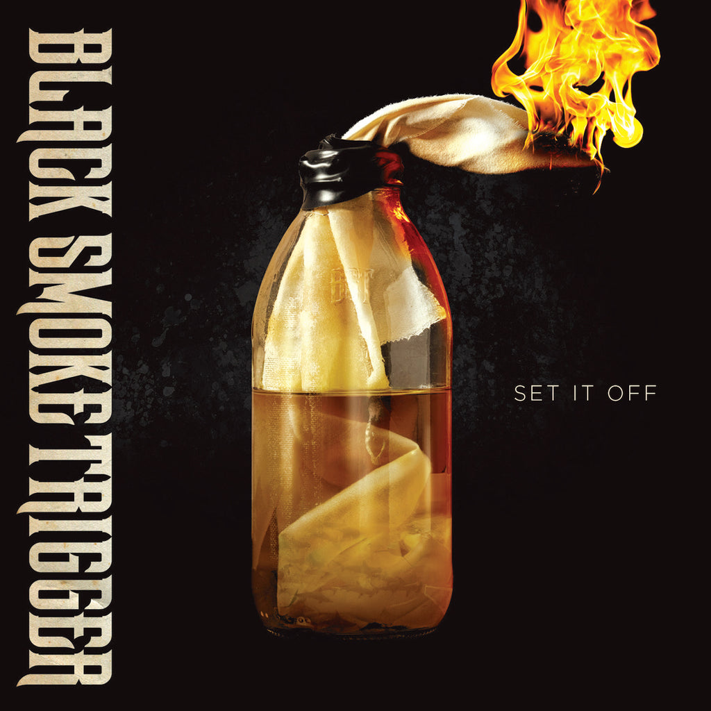 Black Smoke Trigger - Set It Off - Digital Download - Black Smoke Trigger
