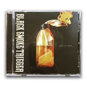 Black Smoke Trigger - Set It Off CD