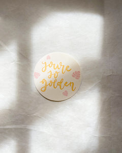 You're So Golden Sticker