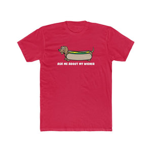 Ask Me About My Wiener Men's Cotton Crew Tee - Charlie & Max®