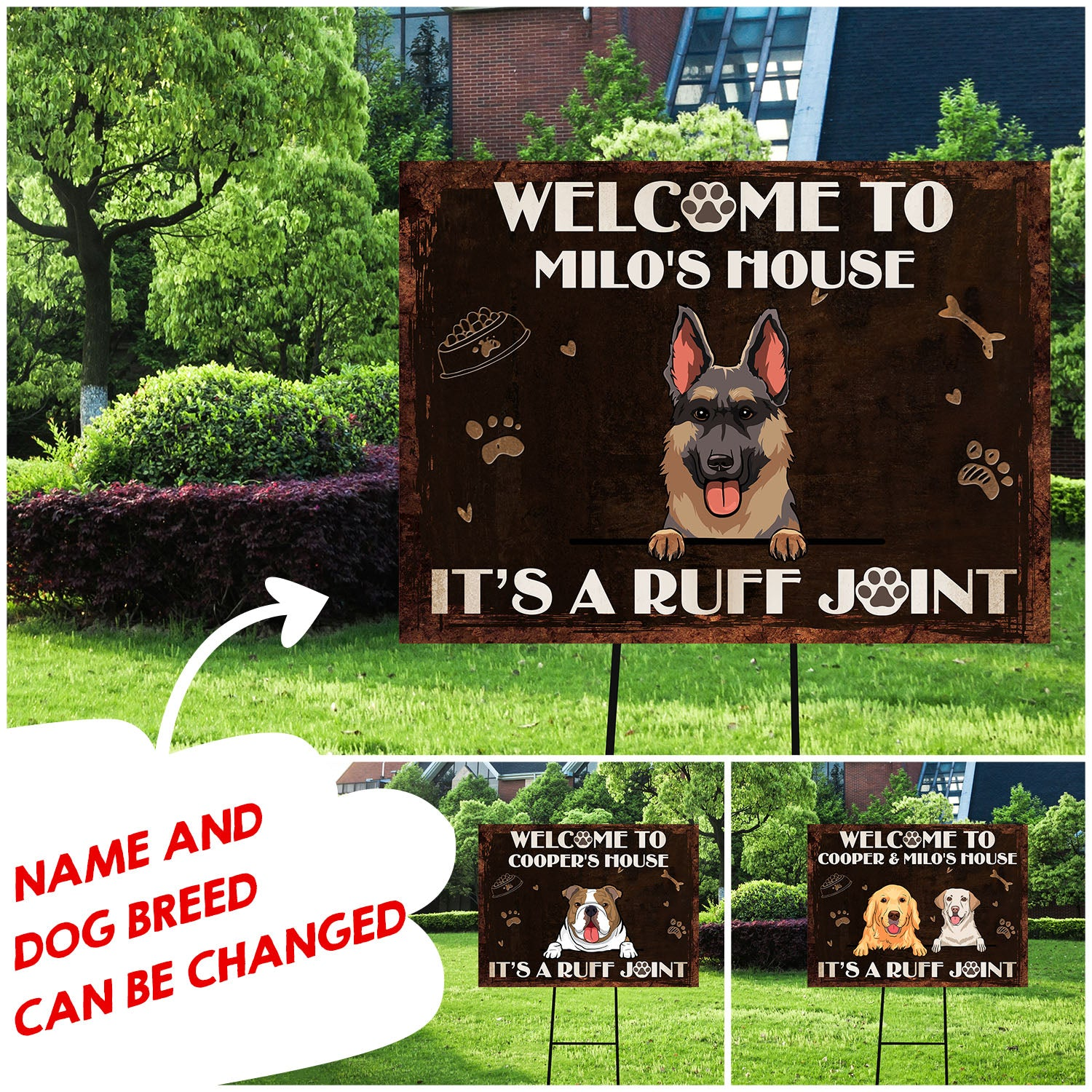 It's a ruff joint - Personalized custom yard sign