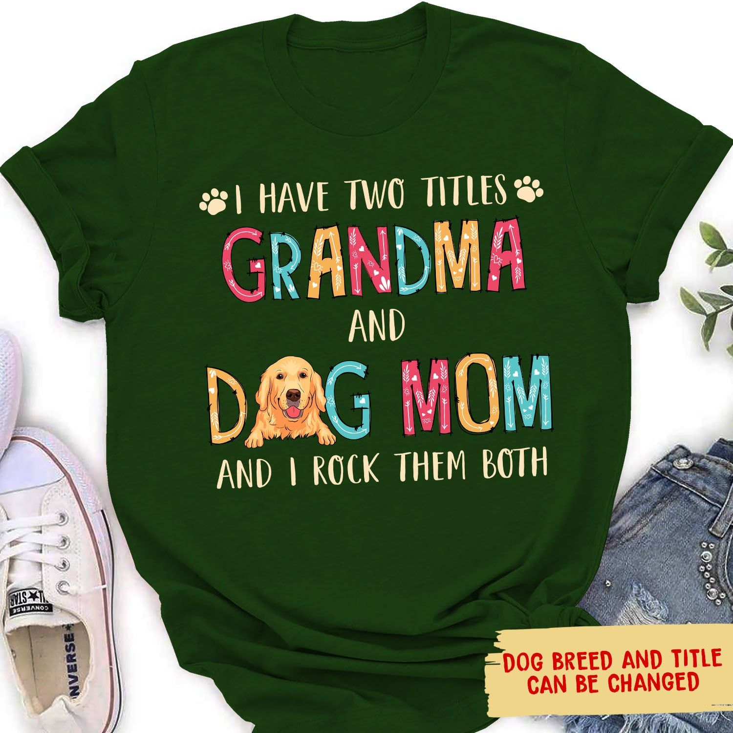 I Have Two Titles - Personalized Custom Women's T-shirt - Gifts For Dog Moms