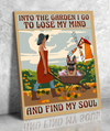 Into The Garden I Go - Personalized Custom Canvas