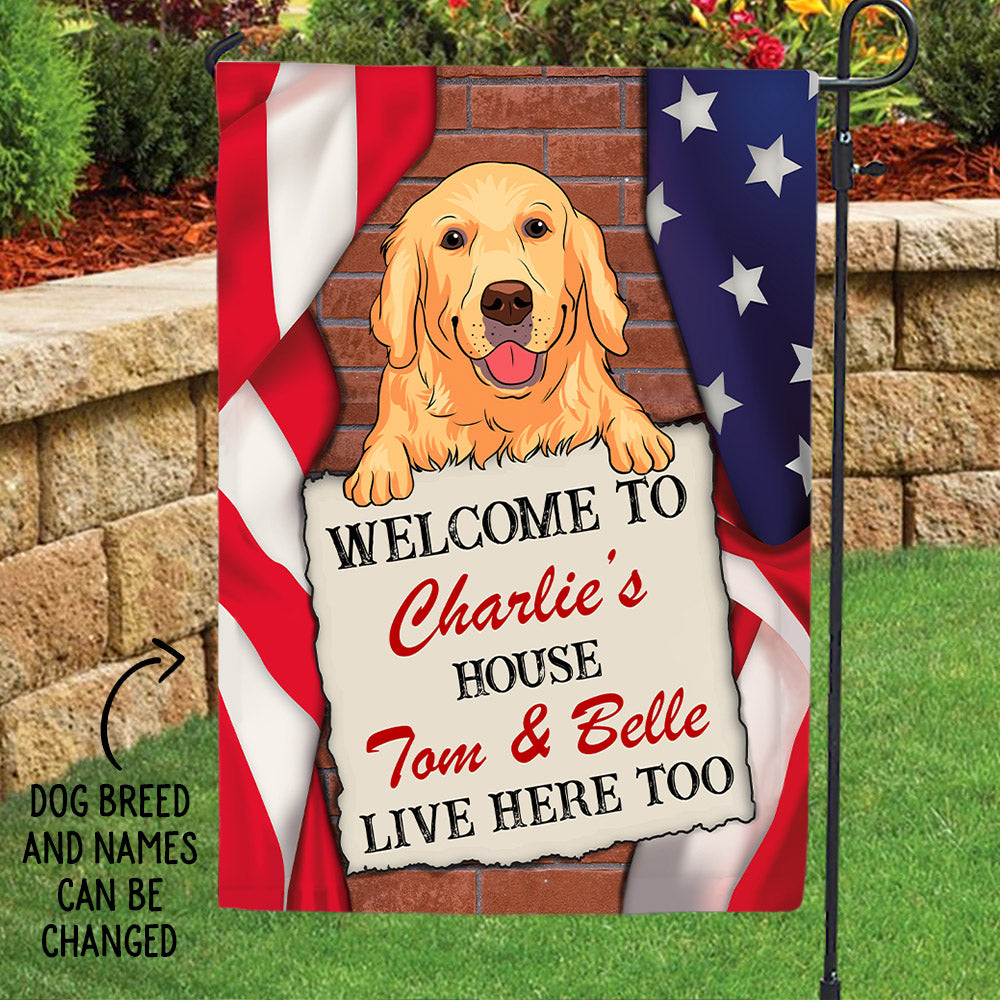 Welcome To Dog House - Personalized Custom Garden Flag