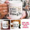 Can I pet dat dawg? - Personalized Custom Coffee Mug