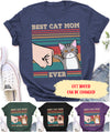 Best Cat Mom Ever - Personalized Custom Unisex T-shirt - Gifts For Cat Lovers