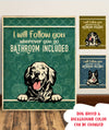 I Will Follow You - Personalized Custom Canvas
