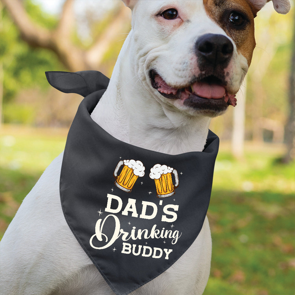 Dad's Drinking Buddy - Dog Bandana
