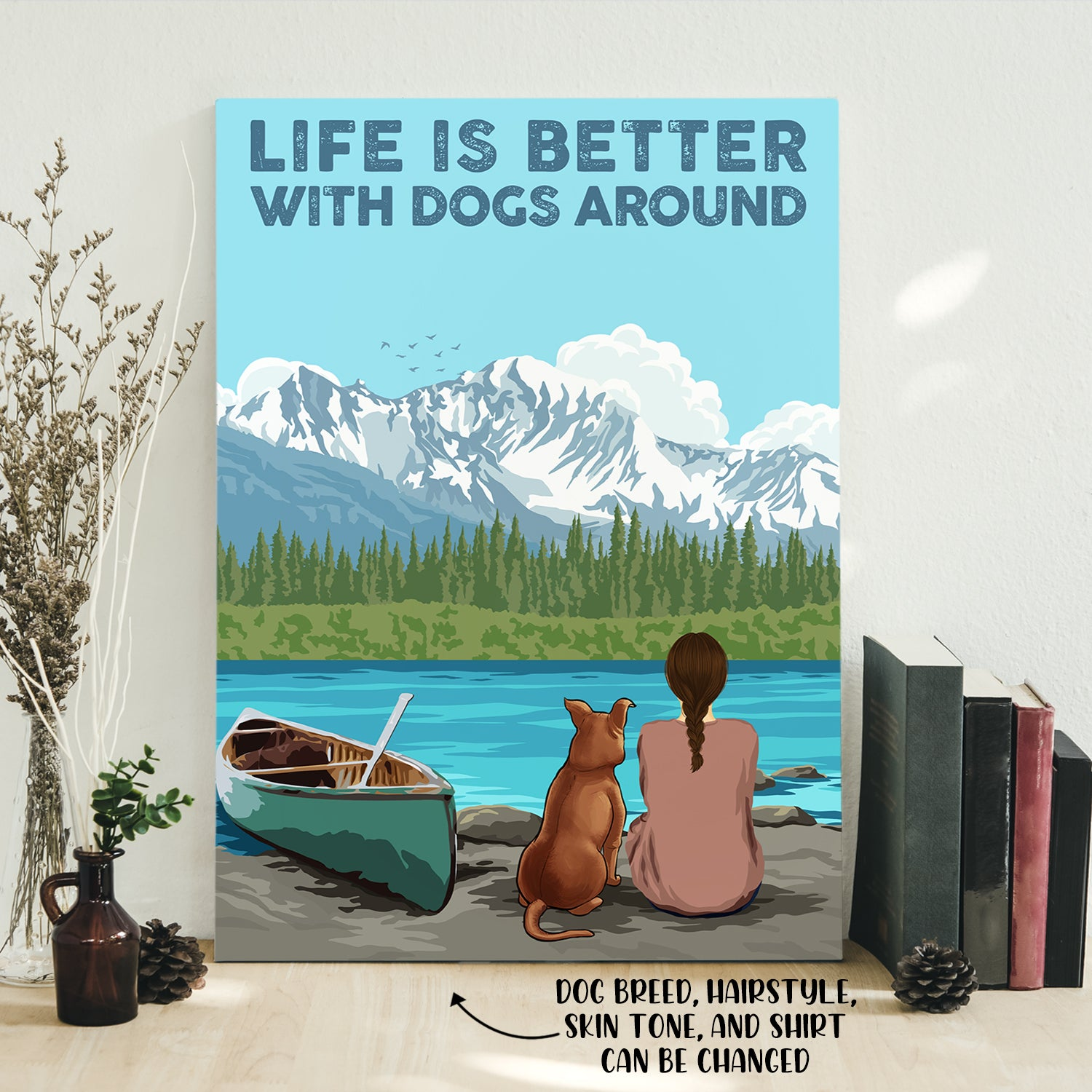 Life is better - Personalized Custom Canvas