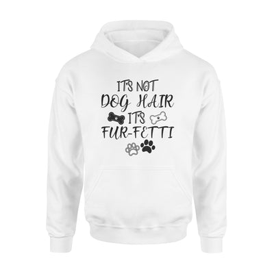 It's not dog hair - Classic Hoodie