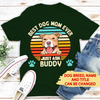 Best Dog Dad/Mom Ever - Personalized Custom Unisex T-shirt