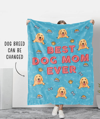 Best Dog Mom Ever - Personalized Custom Fleece Blanket