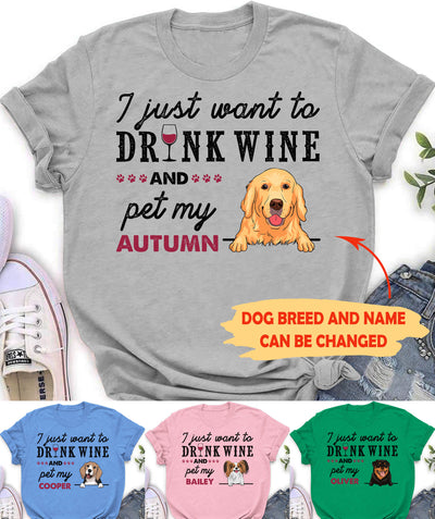 Drink Wine And Pet -  Personalized Custom T-shirt