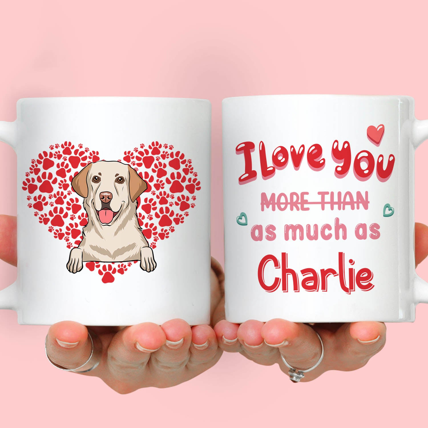 Love You As Much As My Dog - Personalized Custom Coffee Mug