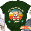 Best Dog Mom Ever - Personalized Custom Women's T-shirt