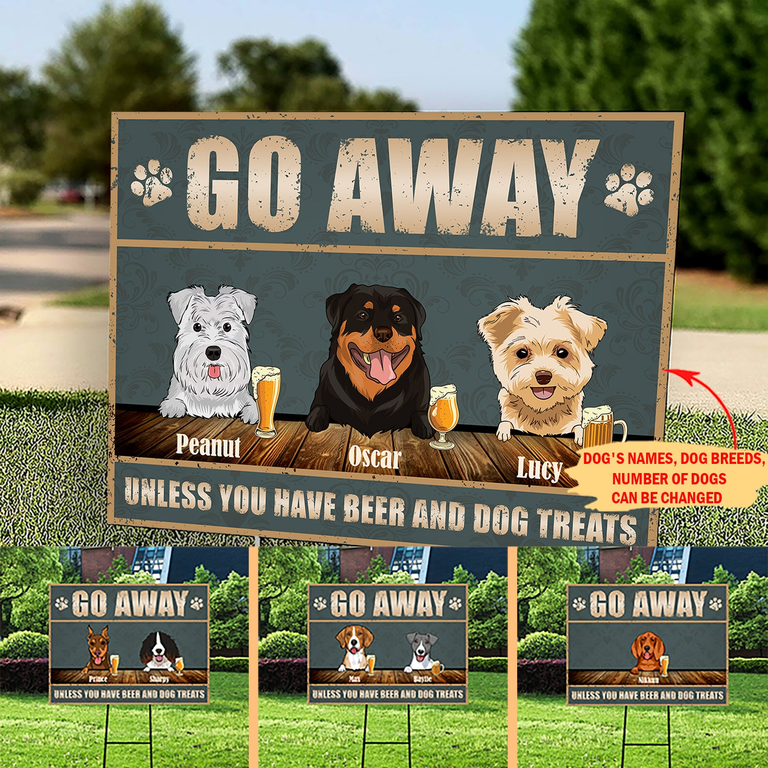Go Away Unless You Have Beer And Dog Treats - Personalized Custom Yard Sign