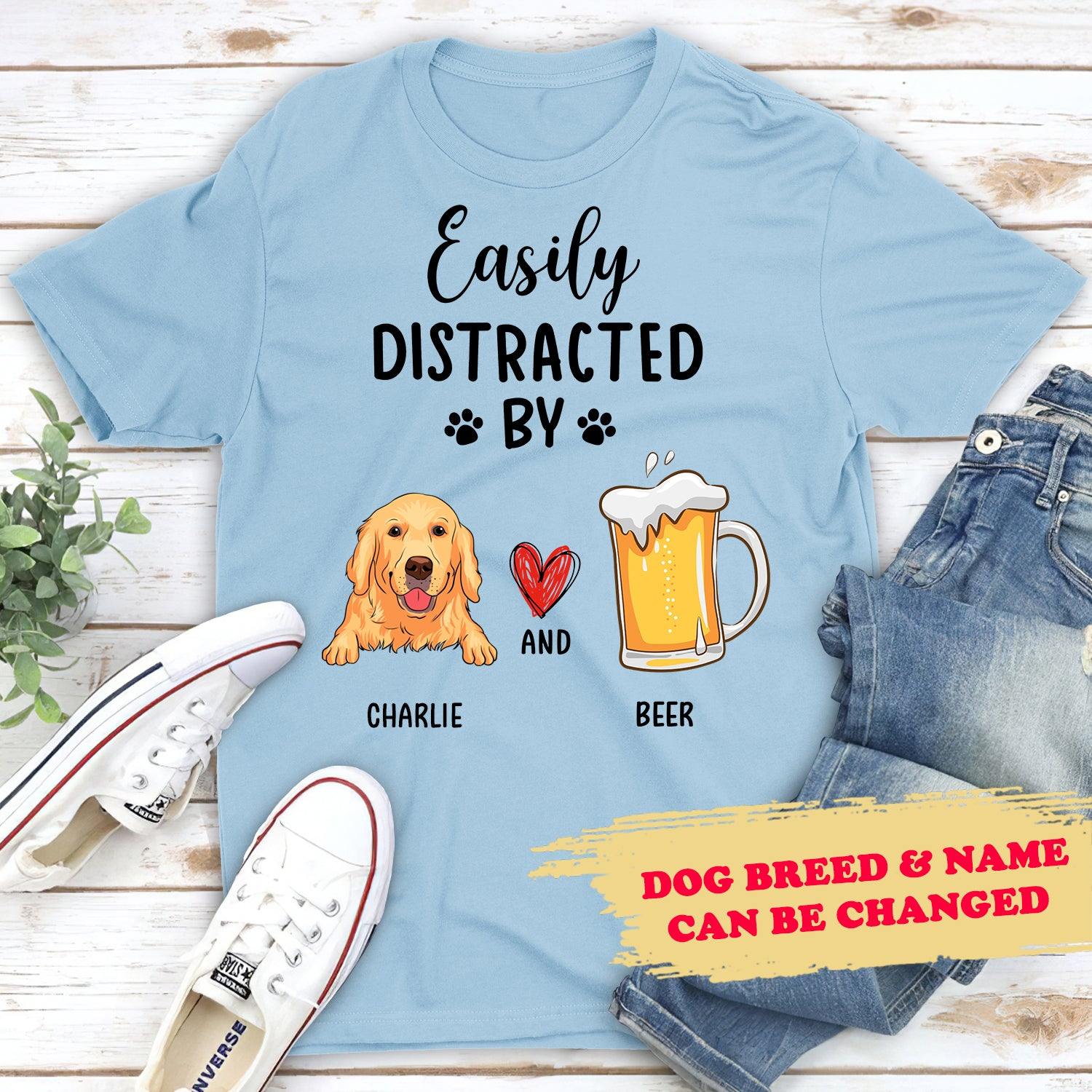 Easily Distracted By Dog & Beer - Personalized Custom Unisex T-shirt - 3048