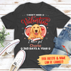 I Don't Need A Valentine - Personalized Custom Unisex T-shirt