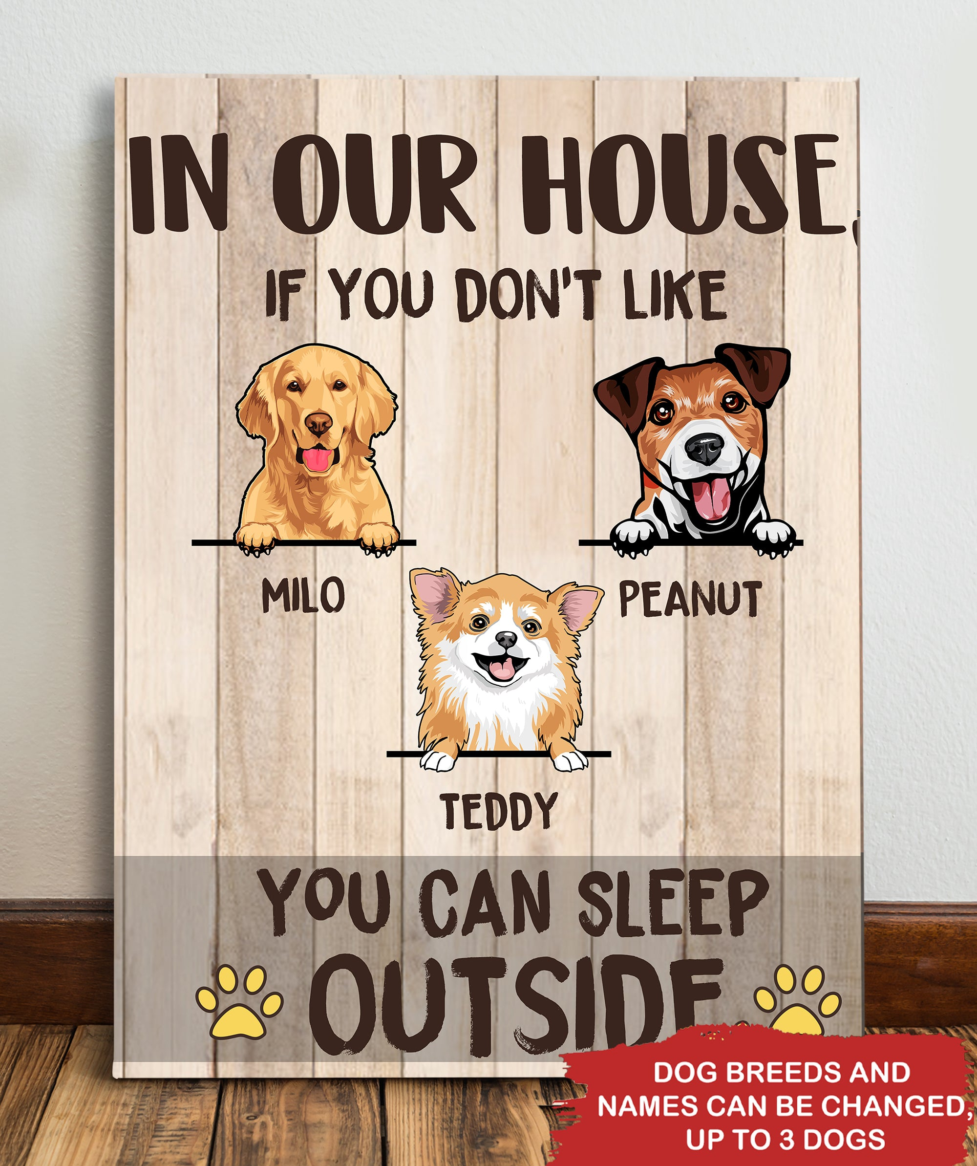 Don't Like My Dog, Then Sleep Outside - Personalized Custom Canvas
