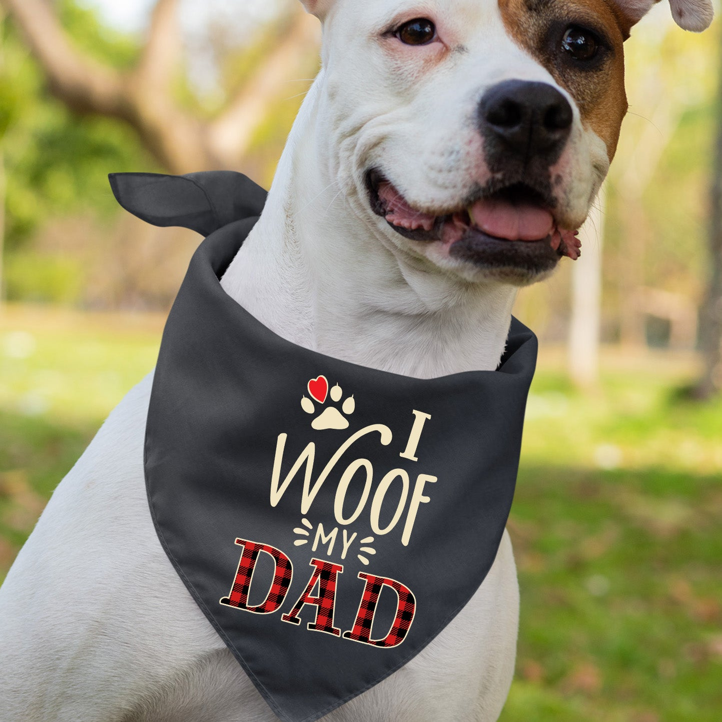 I Woof My Dad - Dog Bandana