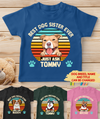 Best Dog Sister/Brother Ever - Personalized Custom Youth Shirt
