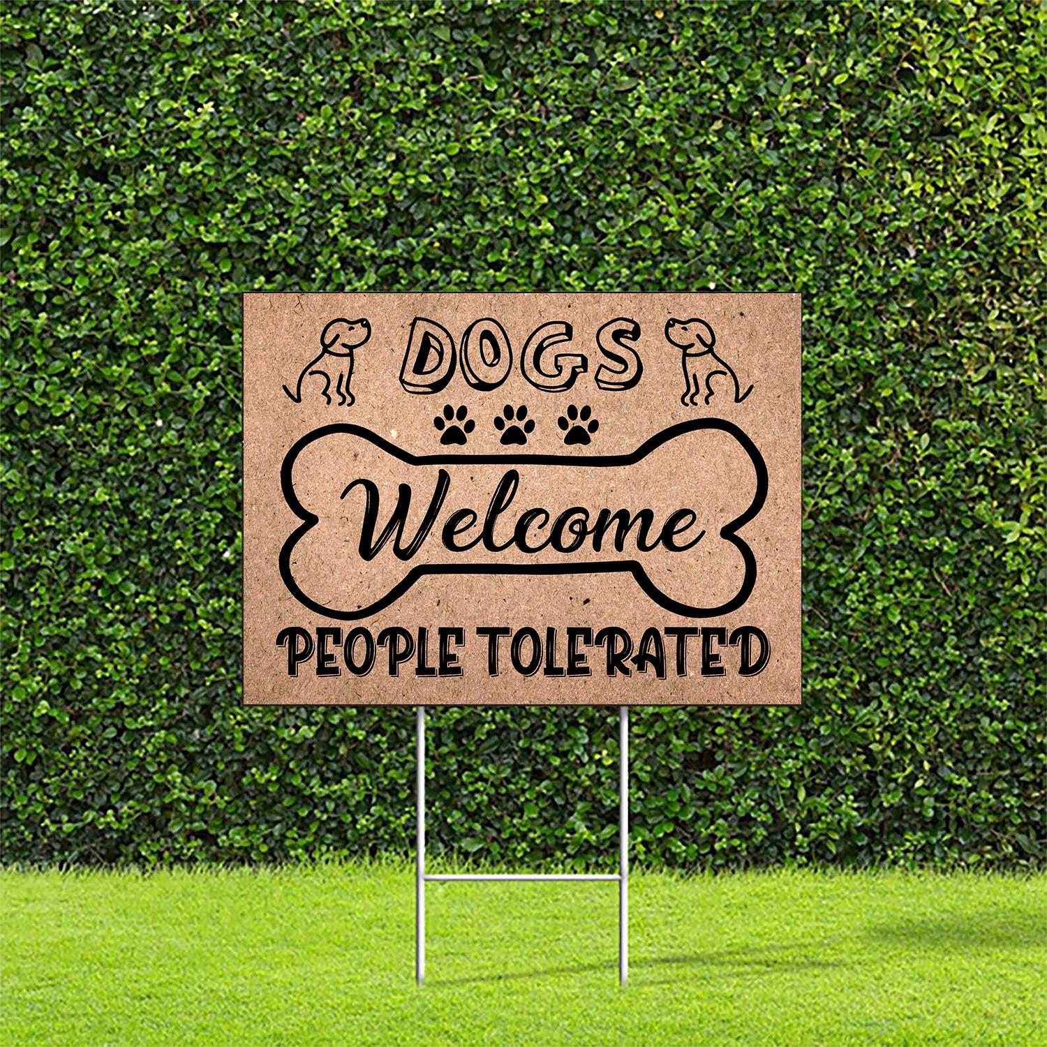Dogs Welcome - Yard Sign