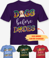 Dogs Before Dudes - Personalized Custom Premium T-shirt