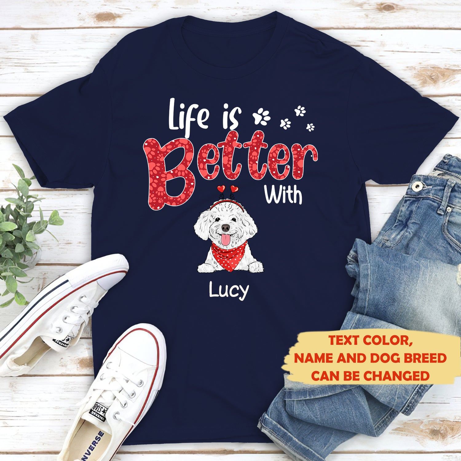 Life is better 2 - Personalized custom premium T-shirt