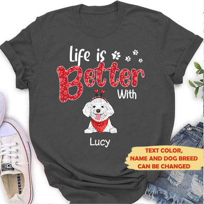 Life is better (Valentine's) - Personalized custom women's T-shirt