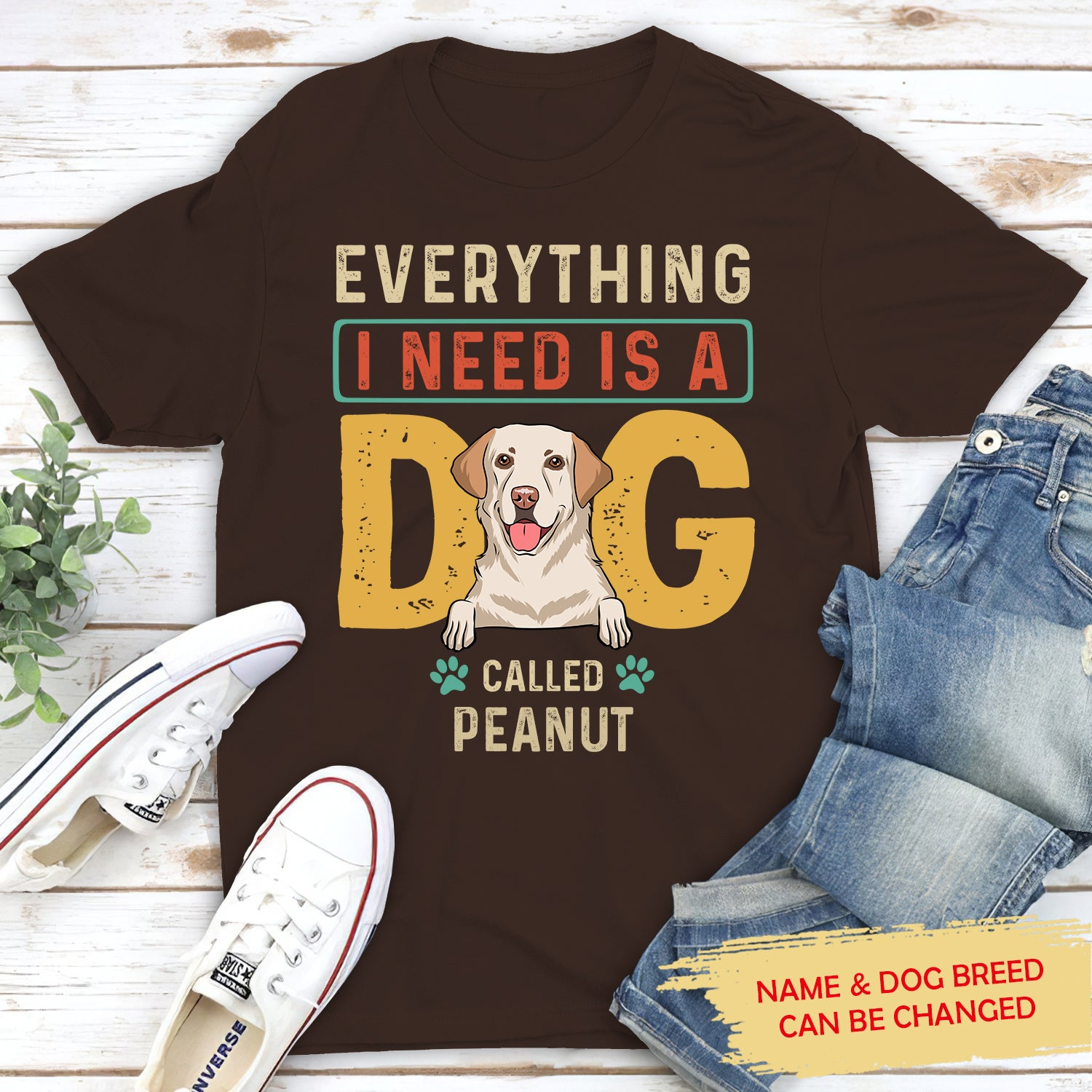 Everything I Need - Personalized Custom Unisex T-shirt