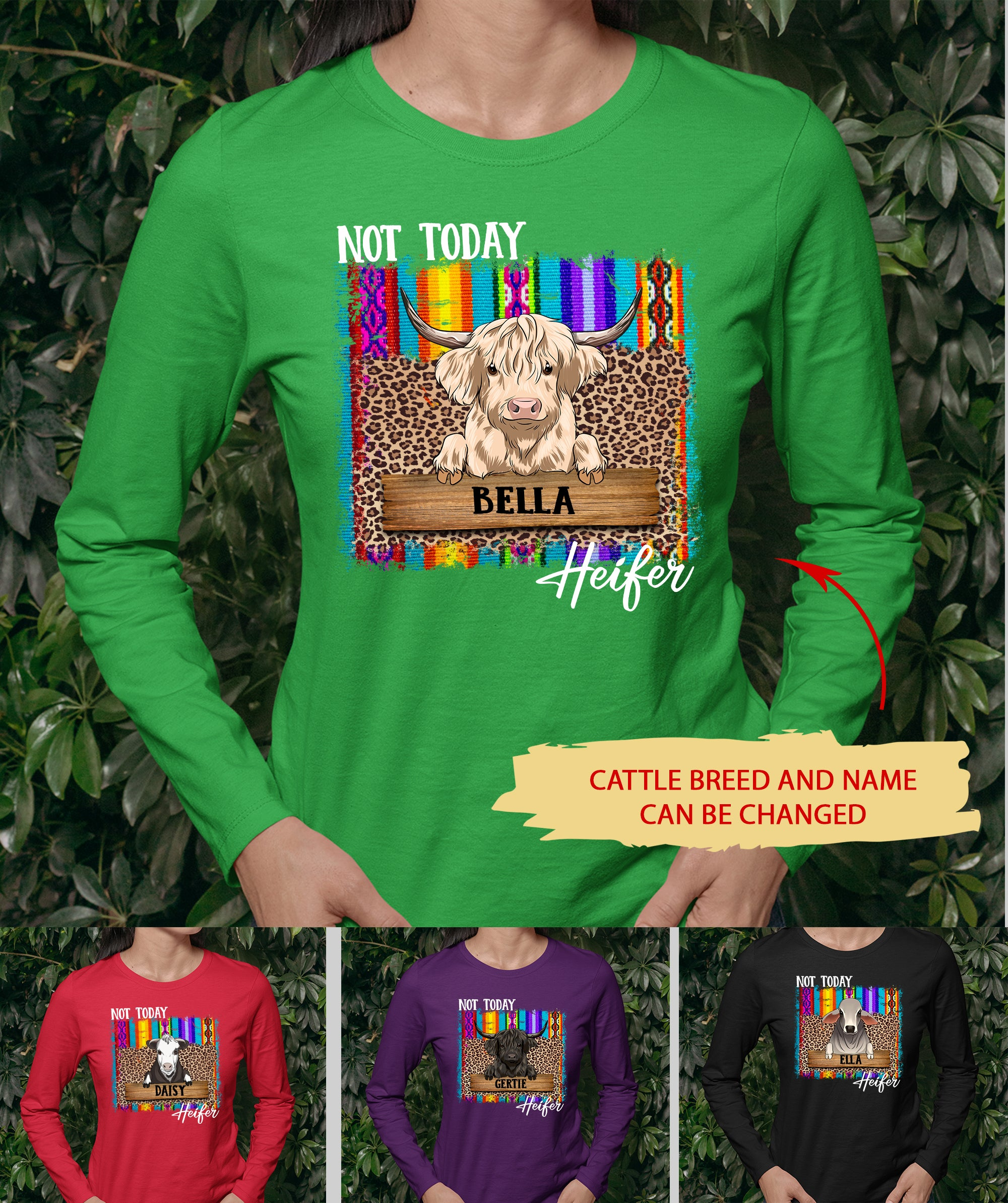 Not Today Heifer - Personalized Custom Unisex Long Sleeve - Gifts For Cow Lovers