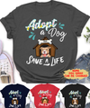 Adopt A Dog - Personalized Custom Women's T-shirt